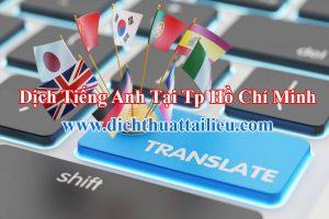 Dịch tiếng Anh tại Tp Hồ Chí Minh